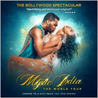 MYSTIC INDIA: The World Tour - Bollywood Dance Spectacular