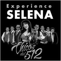 Los Chicos del 512: The Selena Experience
