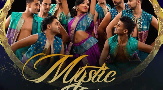 MYSTIC INDIA The World Tour Bollywood Dance Spectalular