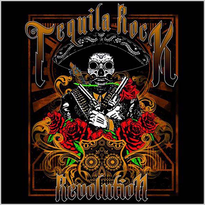 Tequila Rock Revolution