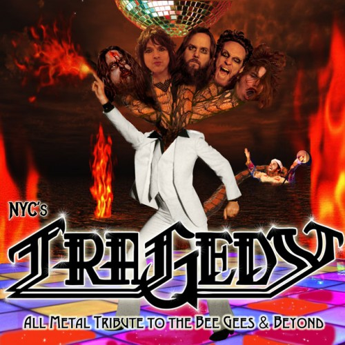 TRAGEDY - All Metal Tribute to the Bee Gees and Beyond