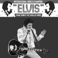 Elvis on Tour with Thane Dunn