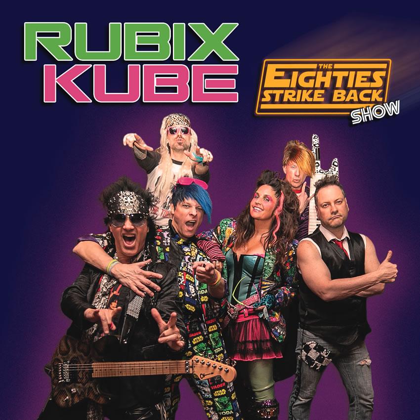Rubix Kube Eighties Tribute Show